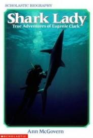 Shark Lady-True Adventures of Eugenie Clark