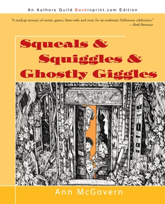 Squeals & Squiggles & Ghostly Giggles
